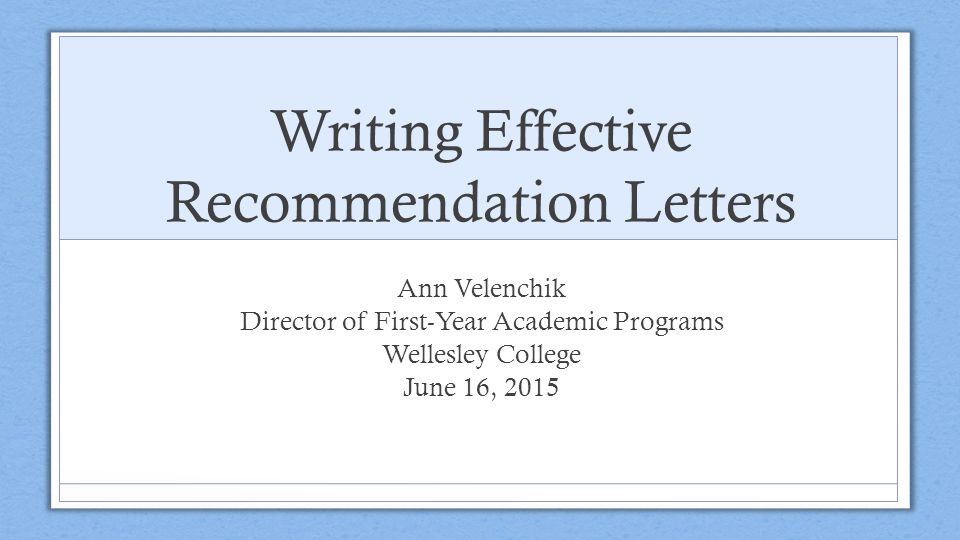 Writing Effective Recommendation Letters  Ppt Download