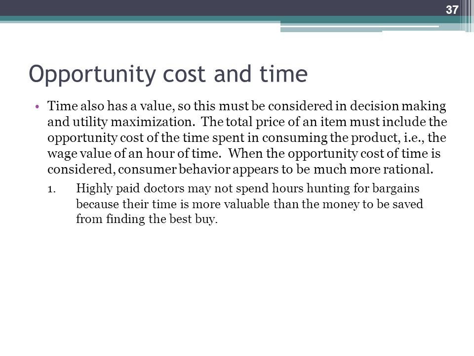 Opportunity cost and time