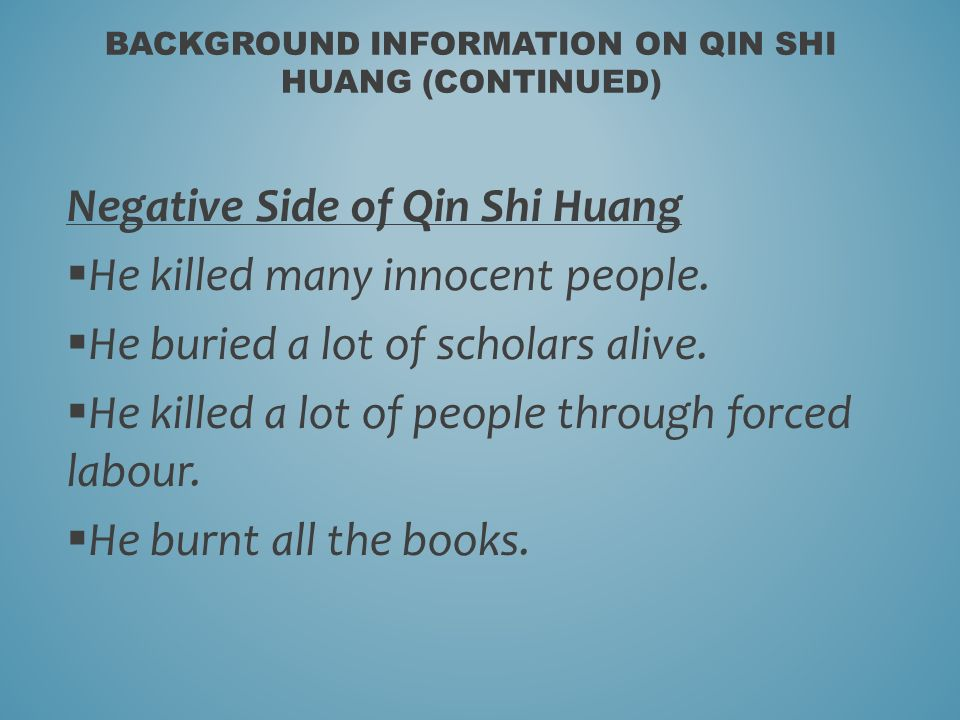 Background Information On Qin Shi Huang Continued