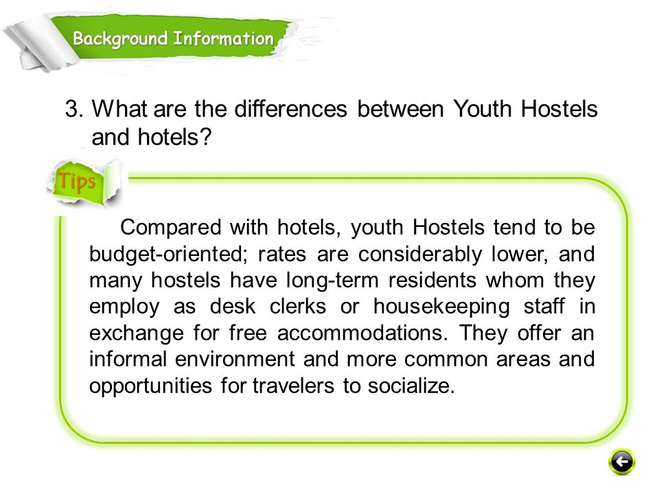 3. What are the differences between Youth Hostels and hotels