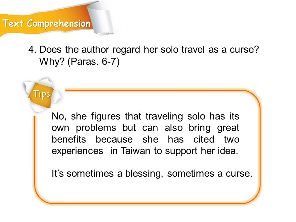 4. Does the author regard her solo travel as a curse