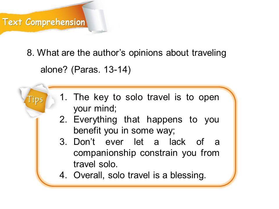 8. What are the author's opinions about traveling