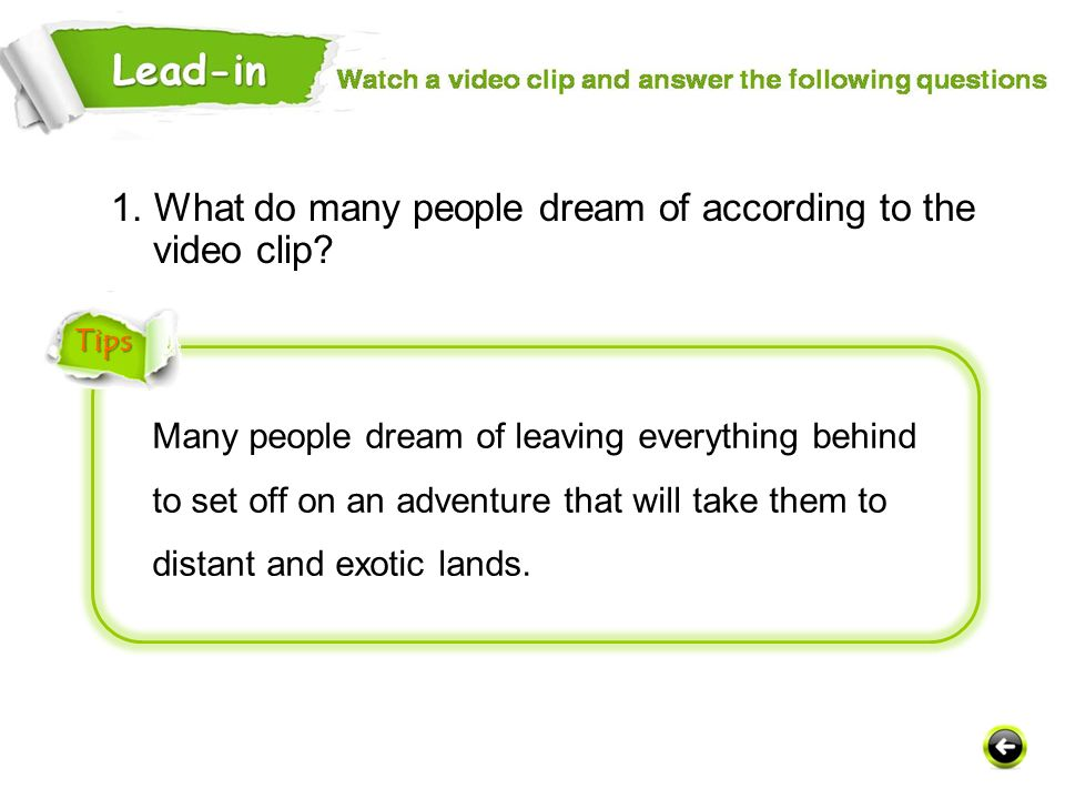 1. What do many people dream of according to the video clip