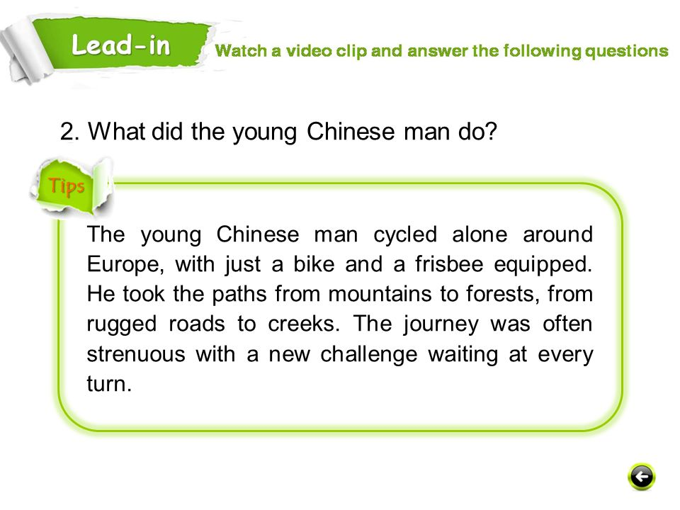 2. What did the young Chinese man do