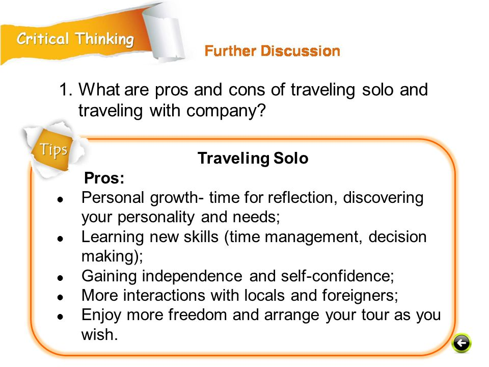 1. What are pros and cons of traveling solo and