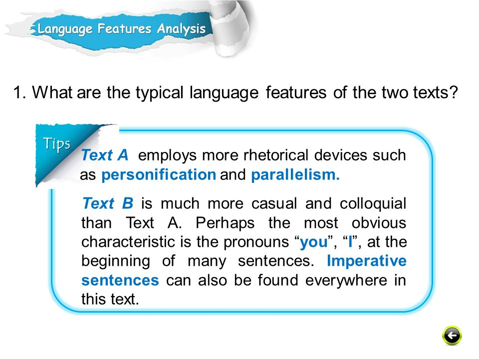 1. What are the typical language features of the two texts