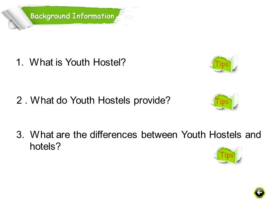 2 . What do Youth Hostels provide