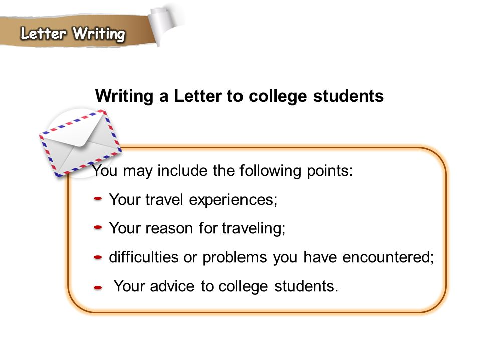 Writing a Letter to college students
