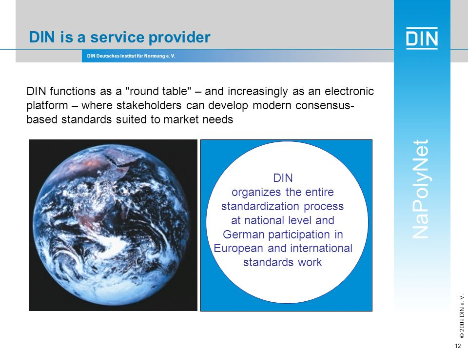 DIN is a service provider