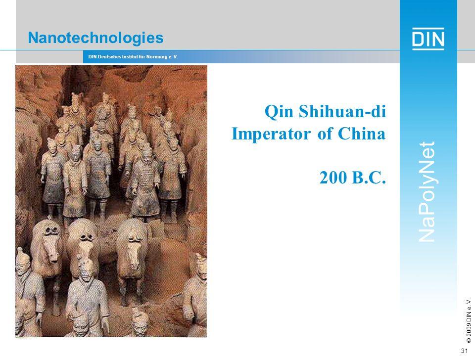 Qin Shihuan-di Imperator of China 200 B.C. Nanotechnologies