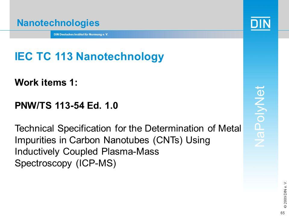 IEC TC 113 Nanotechnology Nanotechnologies Work items 1: