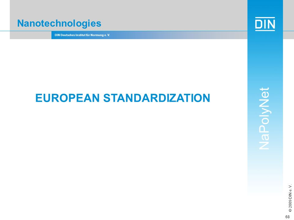 EUROPEAN STANDARDIZATION