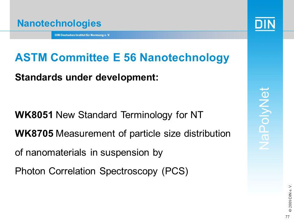 ASTM Committee E 56 Nanotechnology
