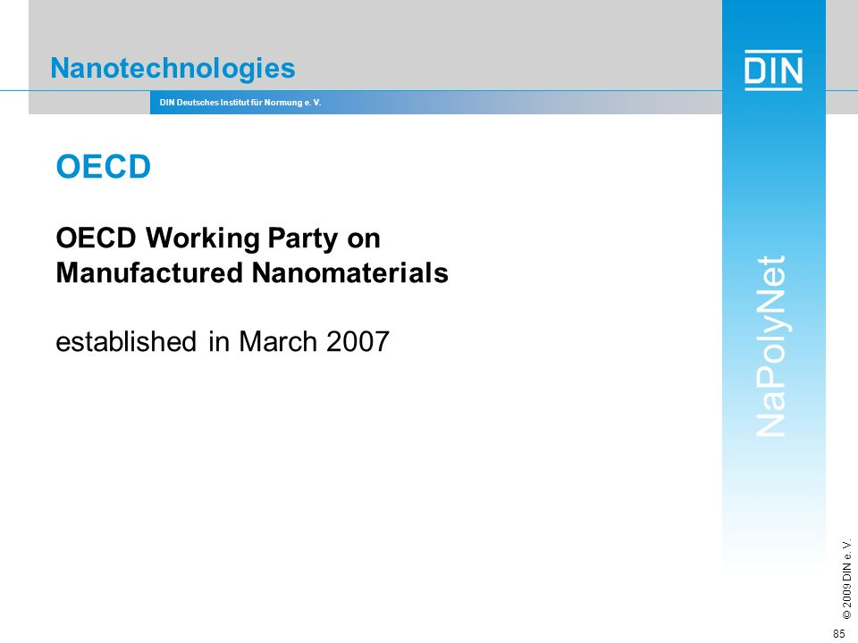 OECD Nanotechnologies OECD Working Party on Manufactured Nanomaterials