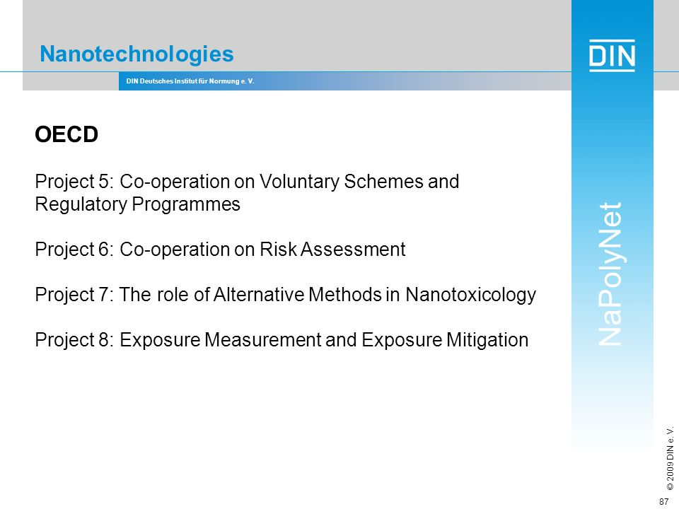 Nanotechnologies OECD Project 5: Co-operation on Voluntary Schemes and