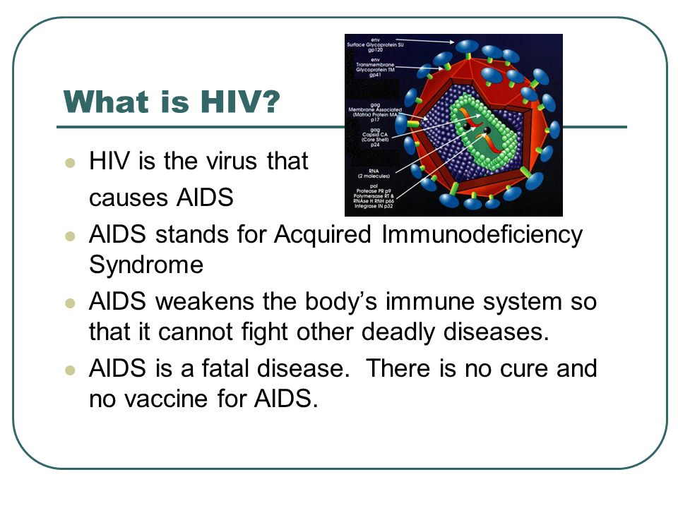 an overview of the dangers of acquired immune deficiency syndrome In botswana, for instance, where hiv has adapted to overcome the protective effects of the hla-b57 variant  acquired immune deficiency syndrome (aids).