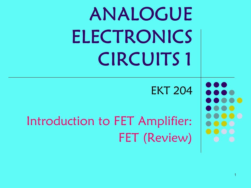 ANALOGUE ELECTRONICS CIRCUITS 1