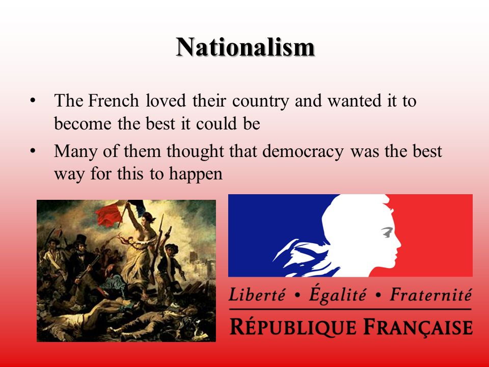 nationalism and the french revolution 1 american public university system charles town, west virginia the development of french nationalism submitted by elizabeth ping 4142216 hist 543 c001 spring 2011 submitted to the department of history september 4, 2011 2 the development of french nationalism france was one of the first countries .