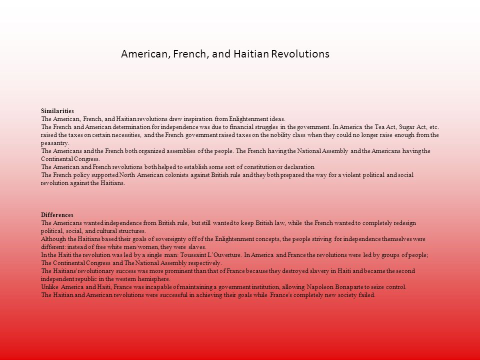 french and haitian revolution comparisons Today, it is common to compare the american and french revolutions but how much do they really have in common in this essay, i argue that they have little to do with each other.