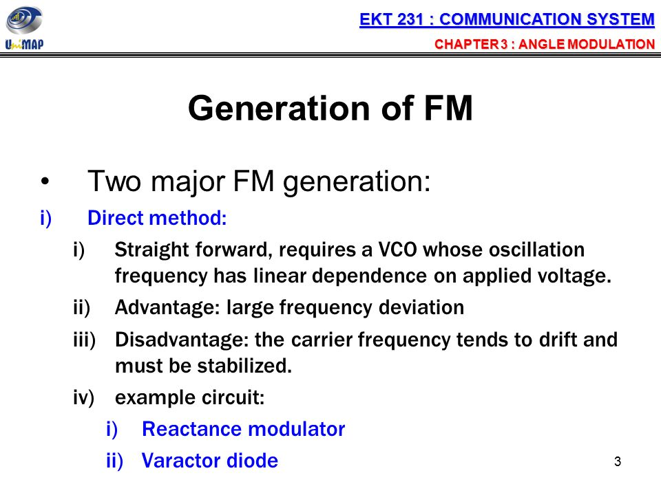 frequency modulation direct method Method 22 frequency modulation (fm) transmitter  direct frequency modulation is normally carried out at a lower frequency and with a smaller frequency deviation, because frequency modulation at the carrier  documents similar to chapter 2 fm transmitter 1 5 volt tracking transmitter uploaded by dimitris stathis.