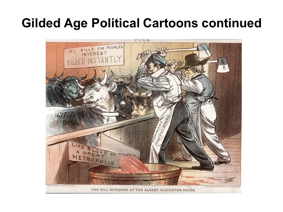 politics gilded age The gilded age of the late 1800s is not typically recalled as an age of reform,  though the pendleton civil service act was signed into law in 1883 this action to .