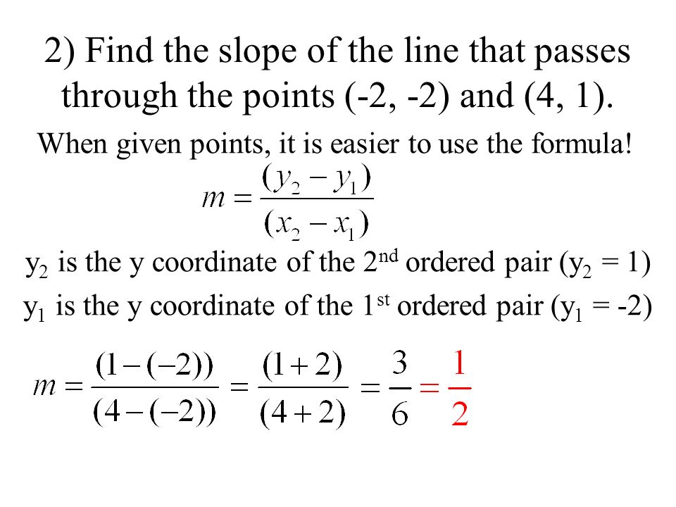 44 slope formula ppt download when given points it is easier to use the formula y2 is the y coordinate of the 2nd ordered pair y2 1 y1 is the y coordinate of the 1st ordered pair ccuart Images