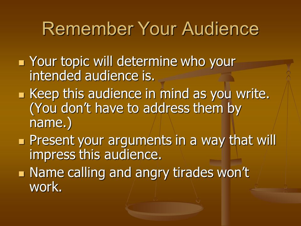when writing a paper determining who your audience is Audience analysis paper  it is also possible to analyze writing and who audience is  i initially had difficulty determining who the intended audience.