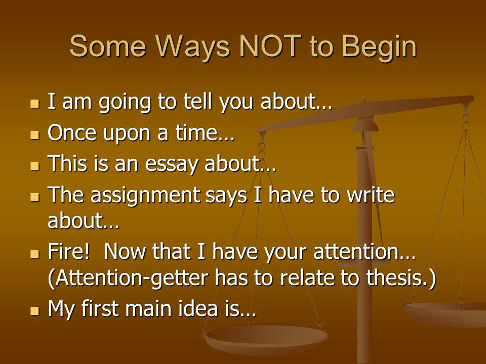 Good Ways To Start A Essay