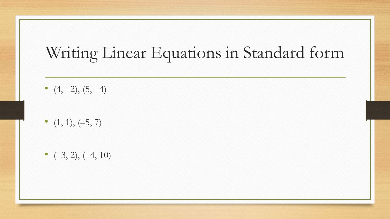 Write an equation in standard form choice image standard form examples 3 3 slope intercept form ppt video online download writing linear equations in standard form falaconquin falaconquin