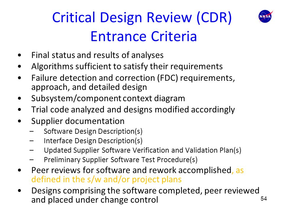 cdr requirements A critical design review (cdr) is a multi-disciplined technical review to  and  test and can meet stated performance requirements within cost,.
