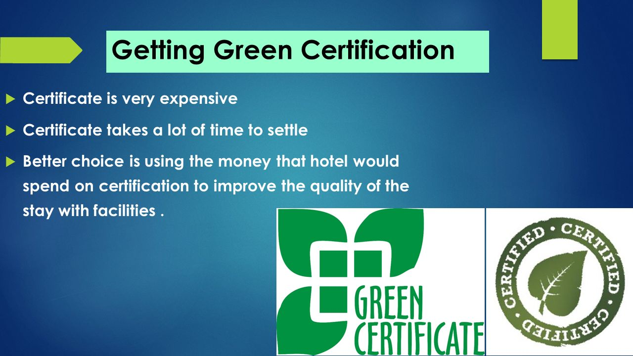 Prospects and challenges of green hotels ppt download getting green certification 1betcityfo Choice Image
