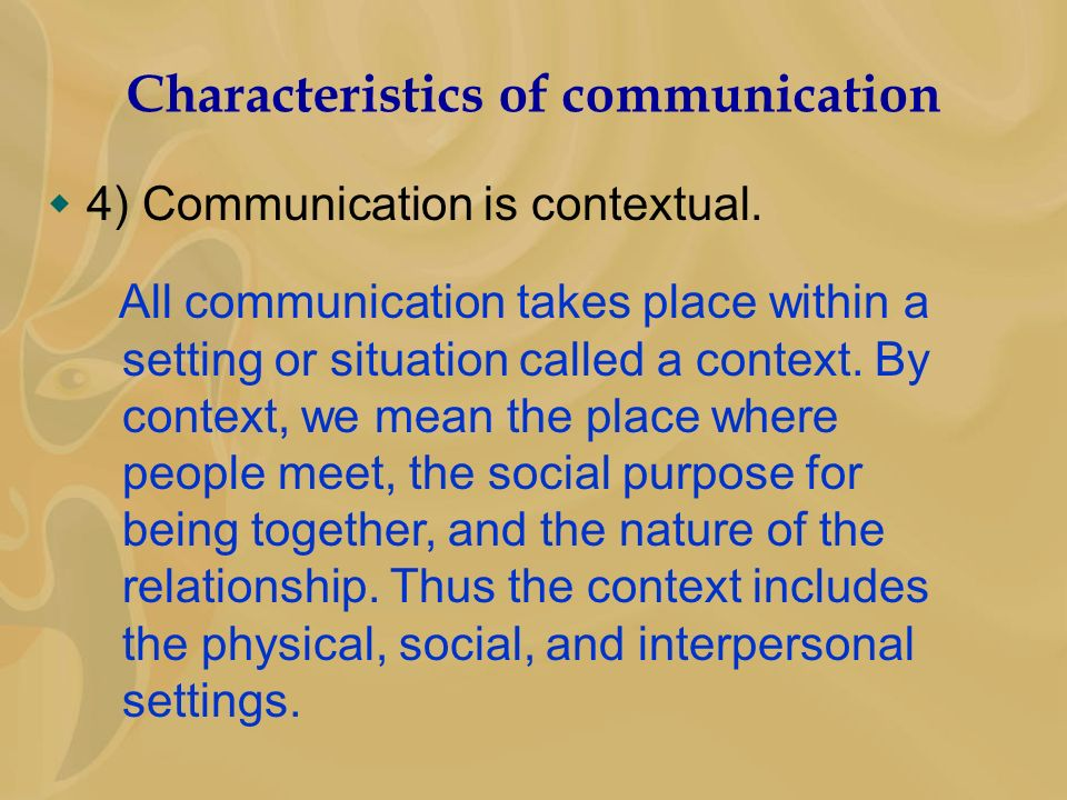 6 characteristics of communication Improving your nonverbal skills five characteristics of nonverbal communication nonverbal communication in the workplace what is nonverbal communication.
