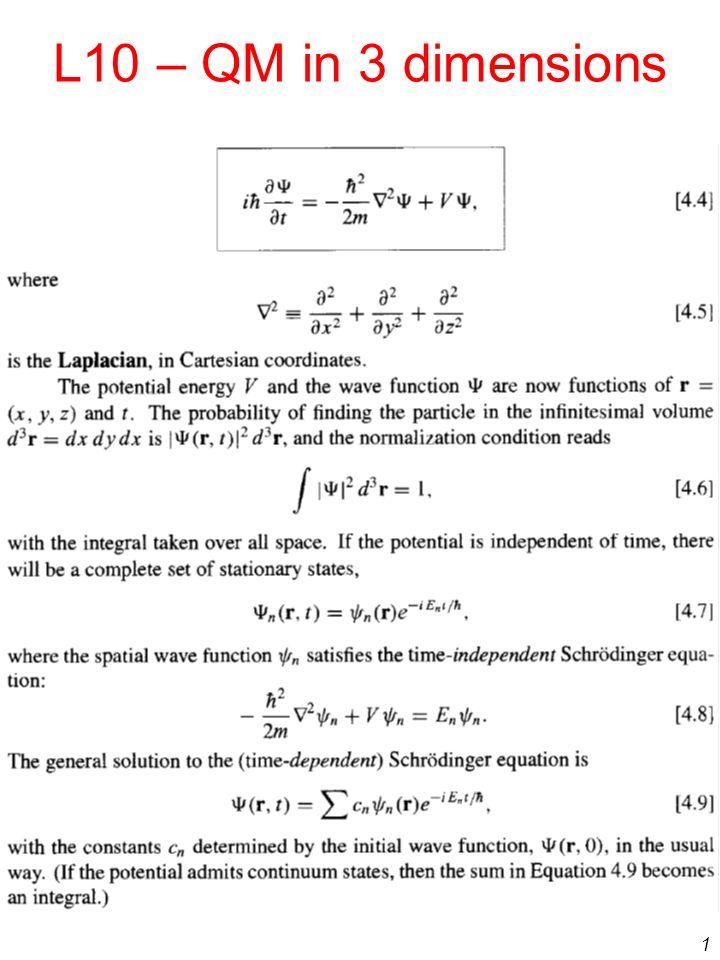 L10 – QM in 3 dimensions