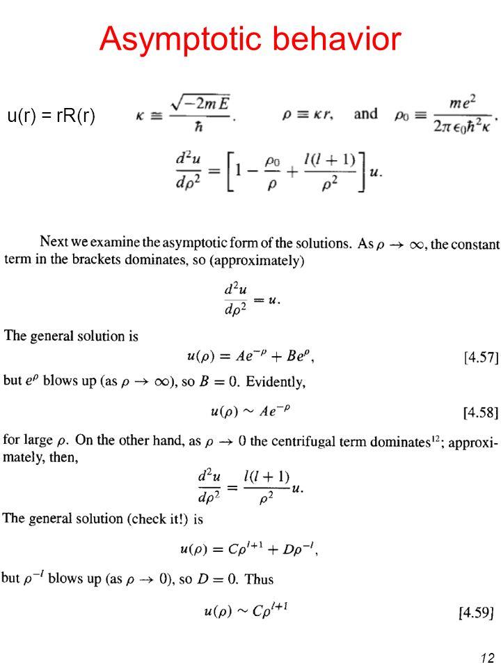 Asymptotic behavior u(r) = rR(r)