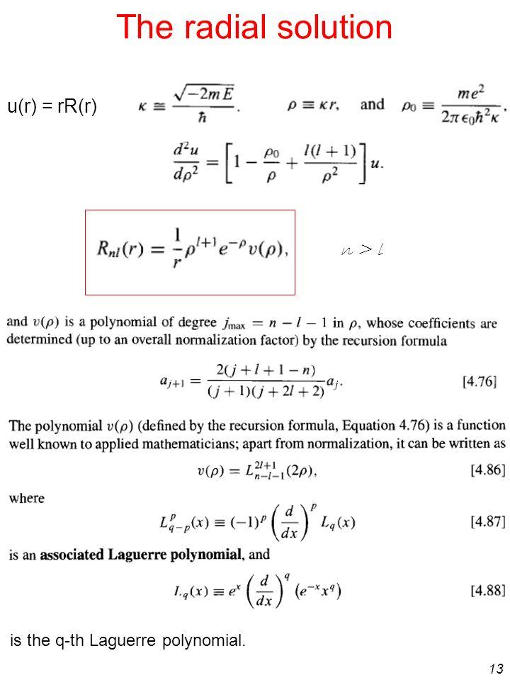 The radial solution u(r) = rR(r) n > l