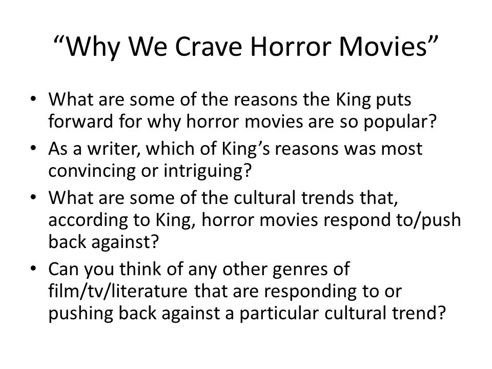 why we crave horror movies stephen king How do i cite stephen kings online essay why we crave horror movies writting i need to write a reading response to why we crave horror movies by stephen king i need help figuring out the theme to the essay english.