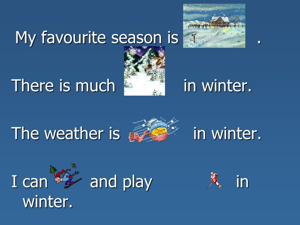 my favourite weather winter essay Why summer is my favorite season essay the warm weather is perfect for outdoor activities like the waterpark or pool for the kids and the river or grilling out.