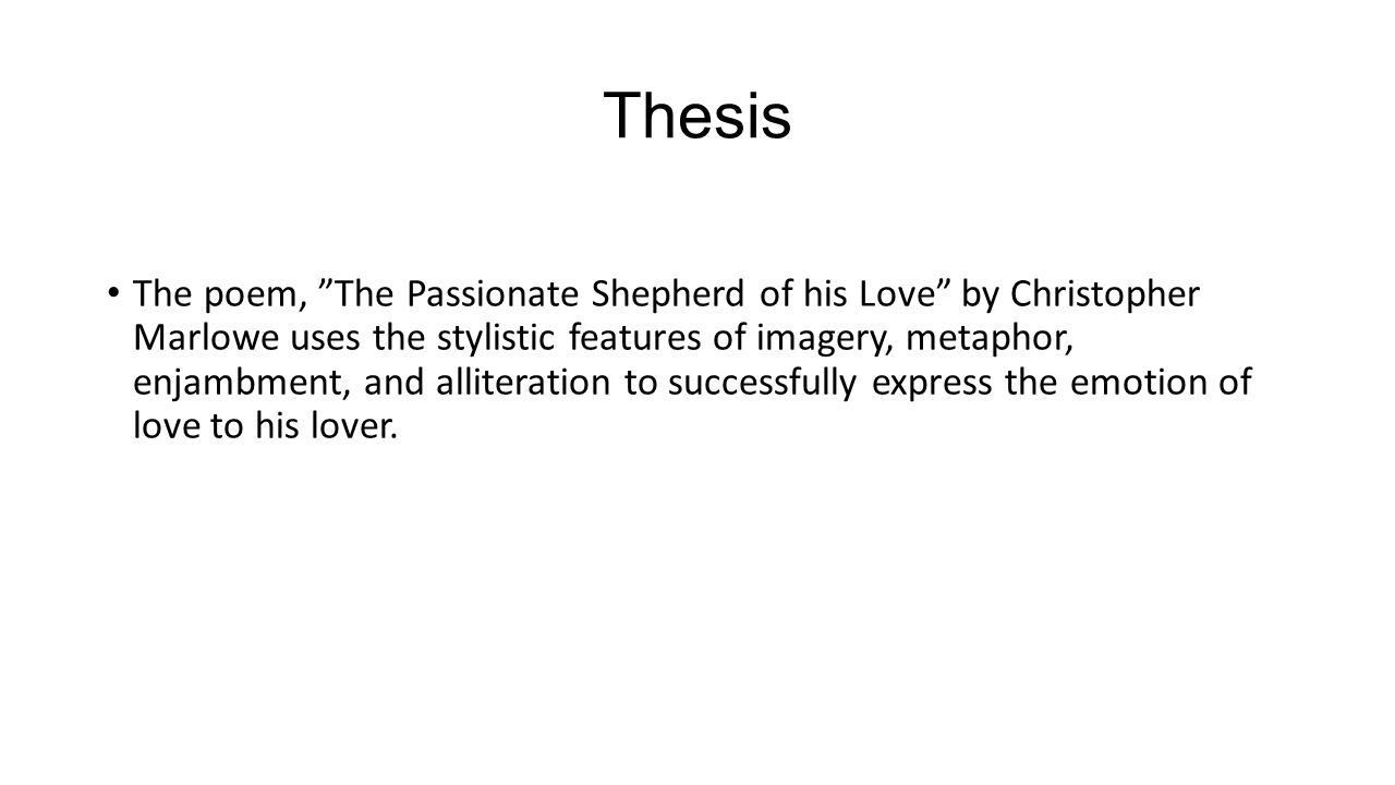 thesis on love The thesis may differ depending on the type of writing (argumentative,   concept: the concept of love can be illustrated by examining three different  forms of.