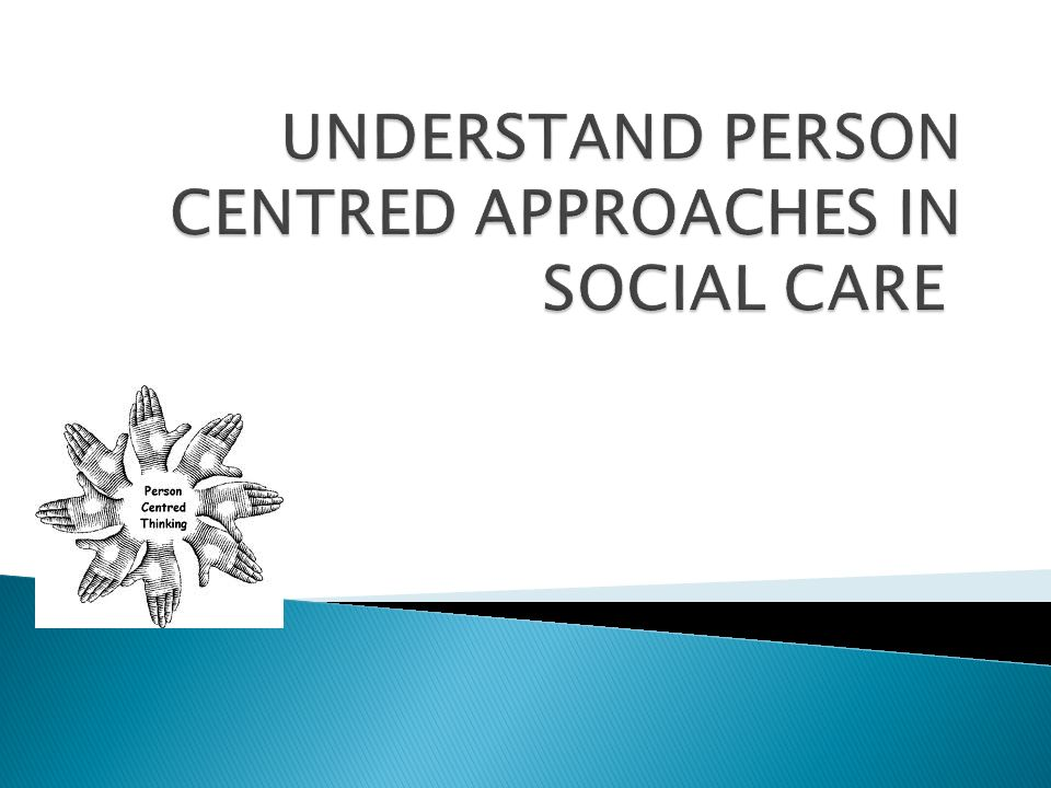 understanding the person centered approach in adult Have an understanding of ageism—that is, stereotypes and labels associated  with older  to ensure that dignity is maintained and person-centred care is  achieved  (2006) adult services practice guide: dignity in care, and the age  uk.
