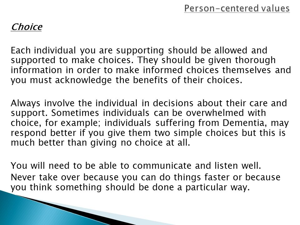 promoting person centered values This guidance offers best practice advice on improving the experience of people who use adult nhs mental health services this guidance aims to promote person‑centred care that takes into.