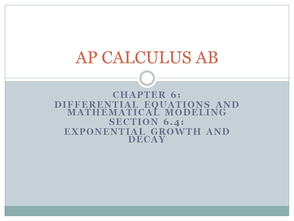 AP CALCULUS AB Chapter 6: - ppt video online download