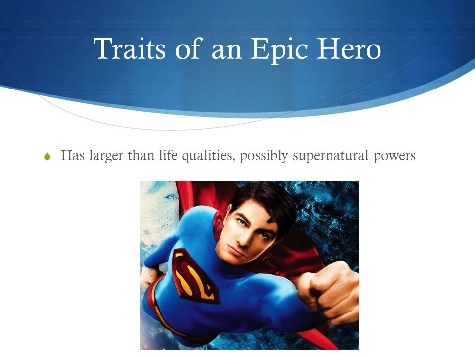 Qualities Of A Hero