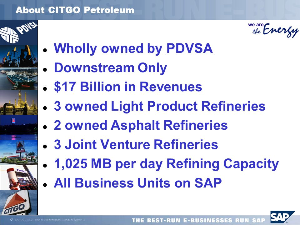 3 owned Light Product Refineries 2 owned Asphalt Refineries