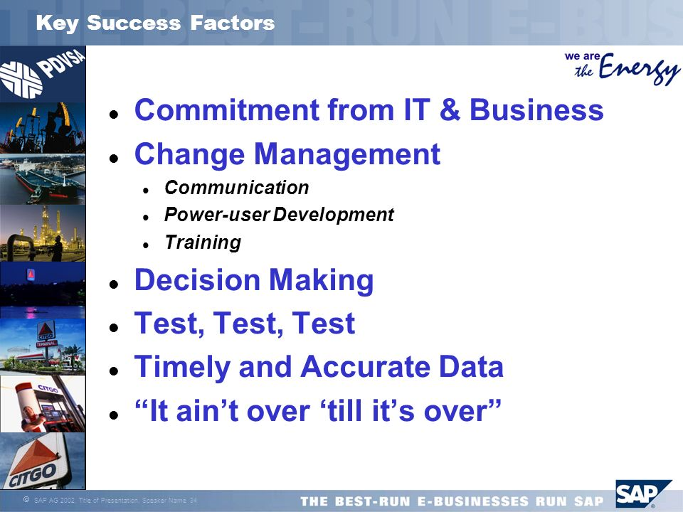 Commitment from IT & Business Change Management