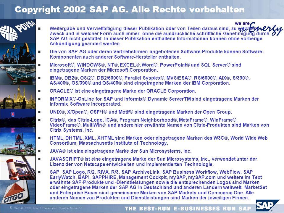 Copyright 2002 SAP AG. Alle Rechte vorbehalten