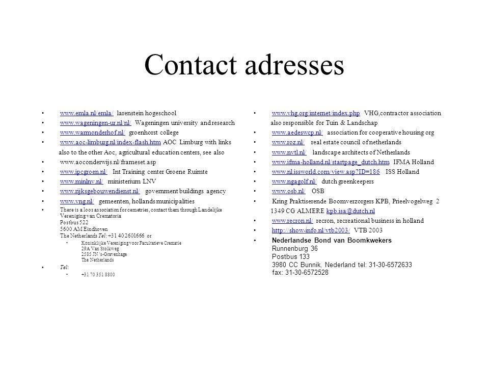 Contact adresses www.emla.nl/emla/ larenstein hogeschool