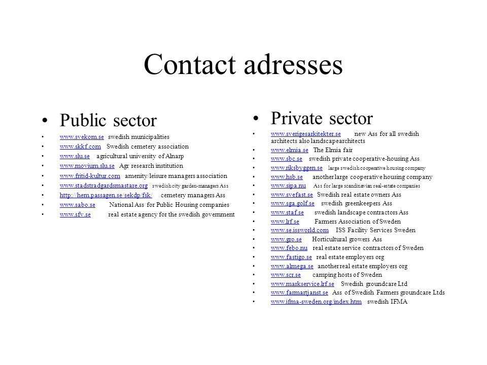 Contact adresses Public sector Private sector