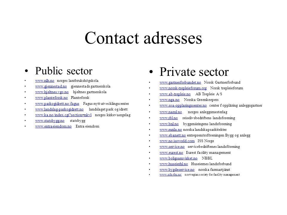 Contact adresses Private sector Public sector