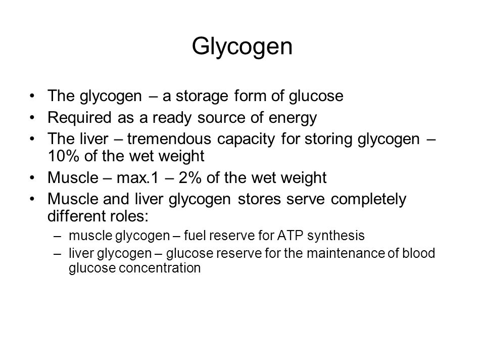Glycogen The A Storage Form Of Glucose