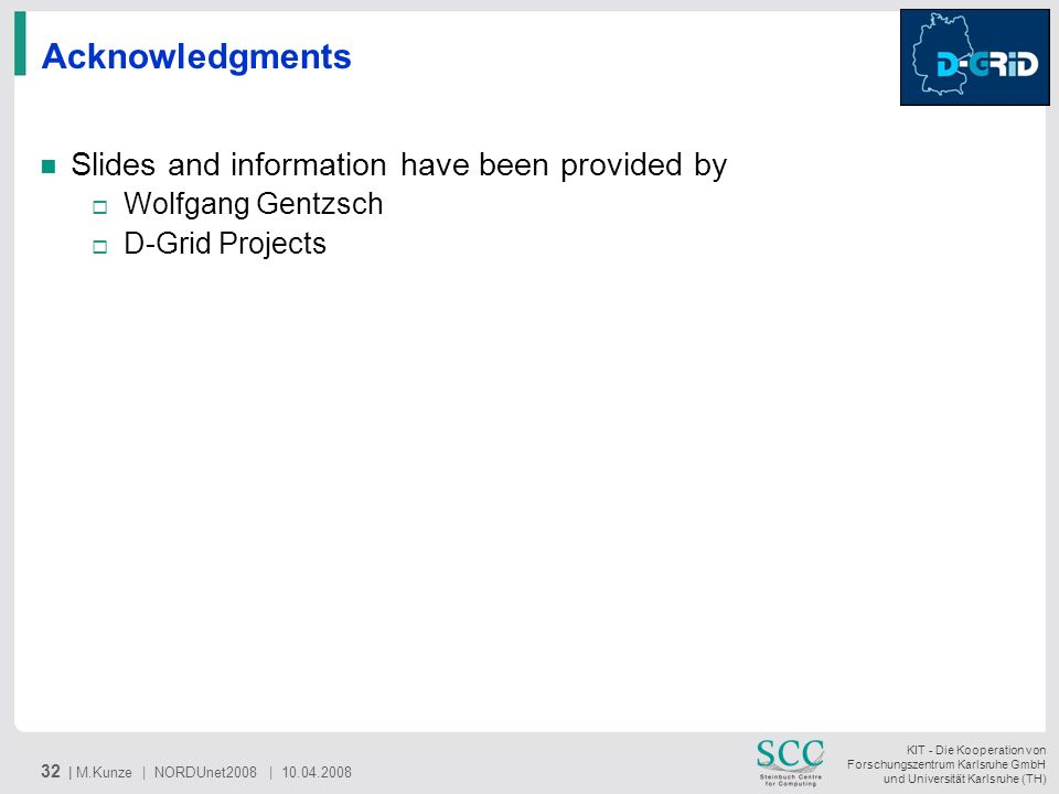Acknowledgments Slides and information have been provided by